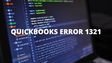Photo of Everything About QuickBooks Error 1321