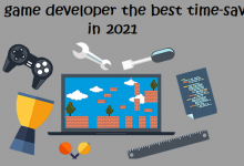 Photo of Mobile game developer the best time-saving tools in 2021